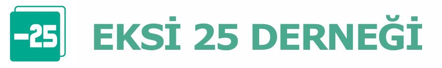 Eksi 25 Derneği– Below 25 Association