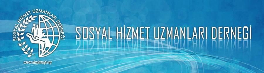 Sosyal Hizmet Uzmanları Derneği – SHUDER – Turkish Society of Social Workers